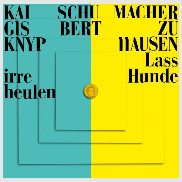 Gisbert zu Knyphausen & Kai Schumacher - Lass irre Hunde heulen - Special Edition Sammler Box