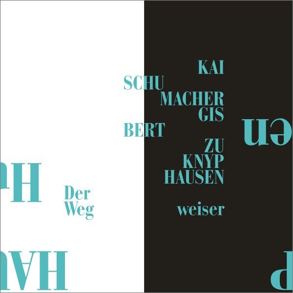Gisbert_zu_knyphausen_kai_schumacher_der_wegweiser_single_coverfdEFawnTdsRHR