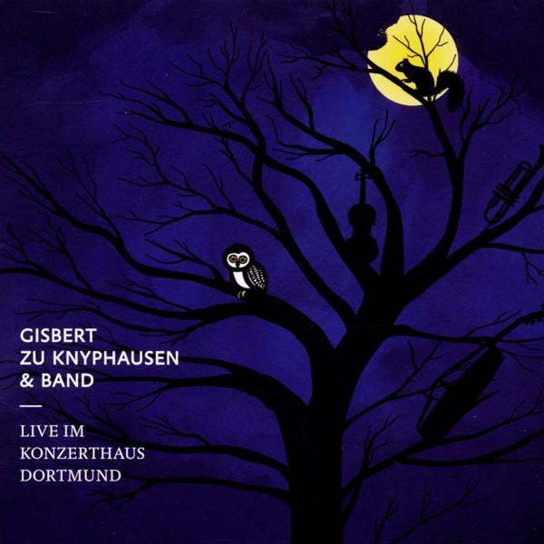 Gisbert zu Knyphausen - Live im Konzerthaus Dortmund - Audio CD