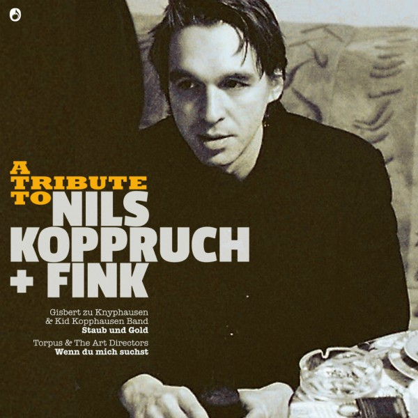 "A Tribute To Nils Koppruch + Fink - Vinyl 7"" + CD"
