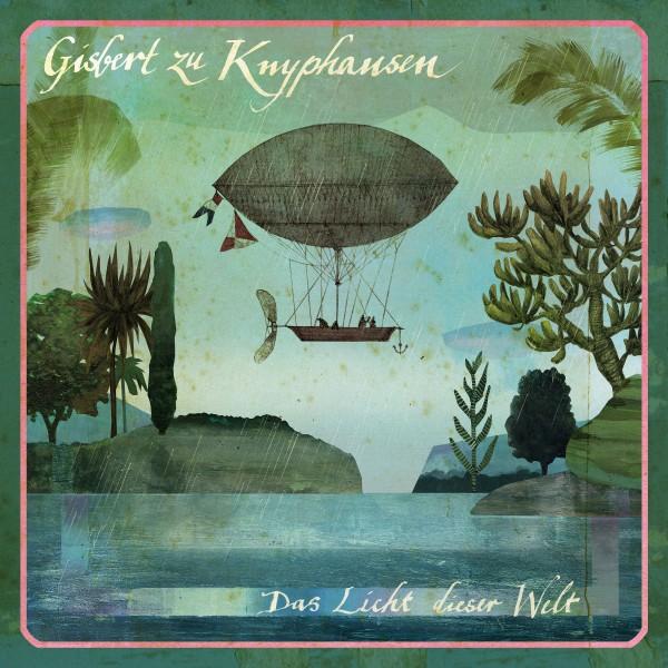 Gisbert zu Knyphausen - Das Licht dieser Welt - Audio CD